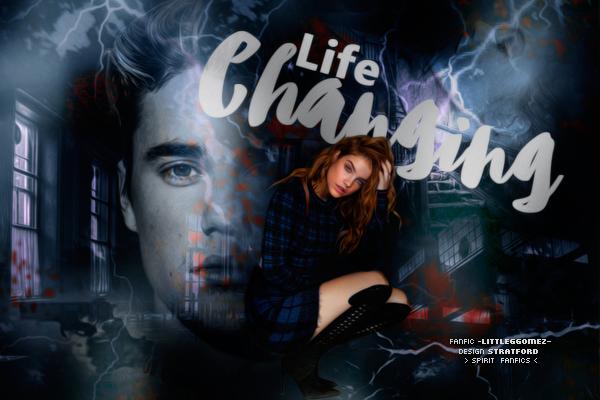 Fanfic / Fanfiction Life Changing