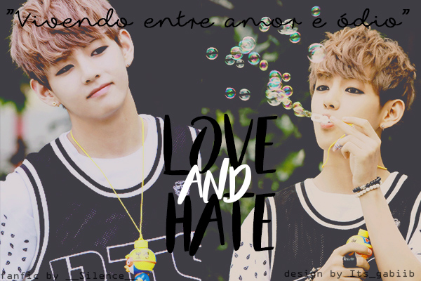 Fanfic / Fanfiction Love e Hate -imagine Kim Taehyung