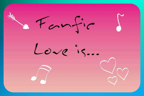 Fanfic / Fanfiction Love is ...