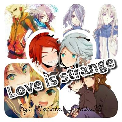 Fanfic / Fanfiction Love is strange