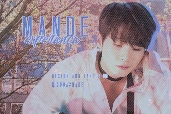 Fanfic / Fanfiction Mande Esperança - Min Yoongi, Suga (Reescrevendo)