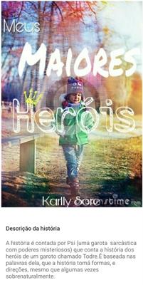 Fanfic / Fanfiction Meus Maiores Heróis