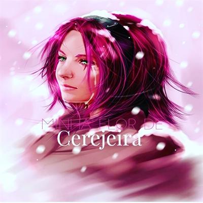Fanfic / Fanfiction Minha Flor de Cerejeira