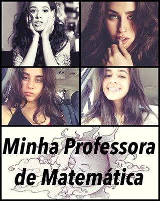 Fanfic / Fanfiction Minha Professora de Matemática