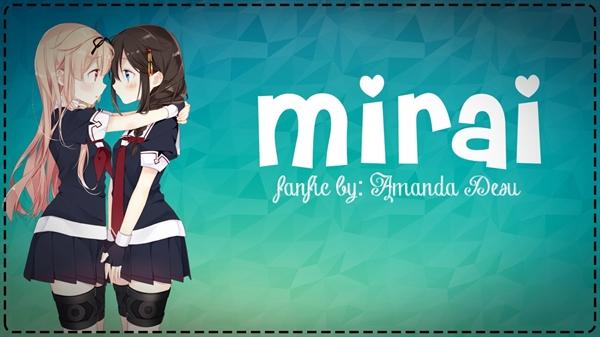 Fanfic / Fanfiction Mirai