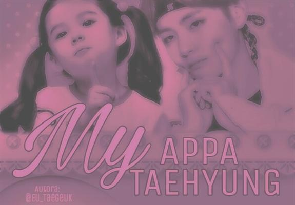 Fanfic / Fanfiction My Appa Taehyung.
