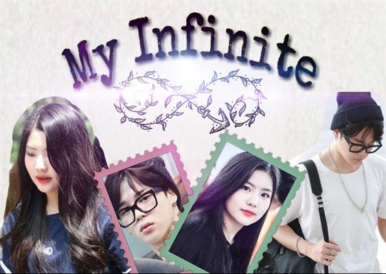 Fanfic / Fanfiction My Infinite