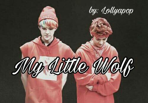 Fanfic / Fanfiction My Little Wolf