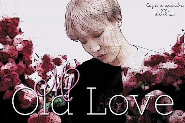 Fanfic / Fanfiction My old love - Imagine Jung Hoseok (J-Hope)