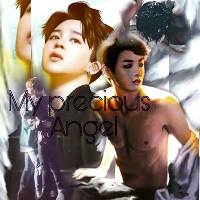 Fanfic / Fanfiction My precious angel