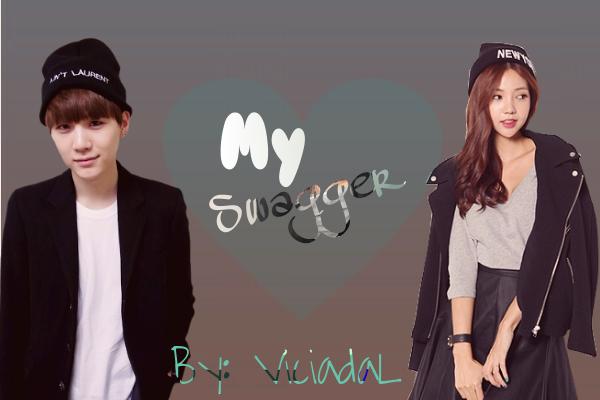 Fanfic / Fanfiction My Swagger - Min Yoongi