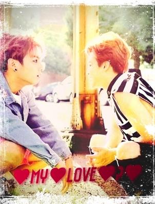 Fanfic / Fanfiction ♥My♥Love♥?♥ (Jikook)