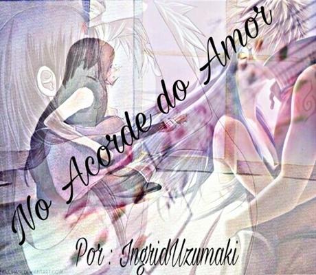 Fanfic / Fanfiction No Acorde do Amor