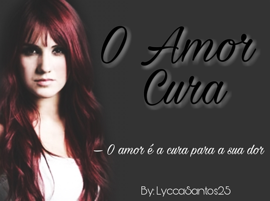 Fanfic / Fanfiction O Amor Cura