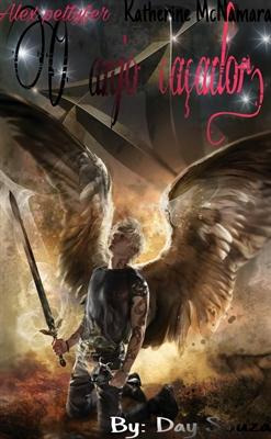 Fanfic / Fanfiction O Anjo Caçador.