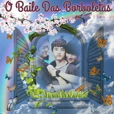 Fanfic / Fanfiction O Baile Das Borboletas