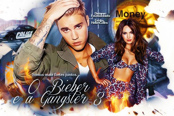 Fanfic / Fanfiction O Bieber e a Gangster 3