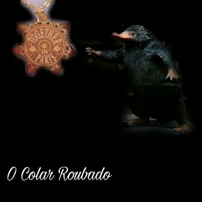Fanfic / Fanfiction O Colar Roubado