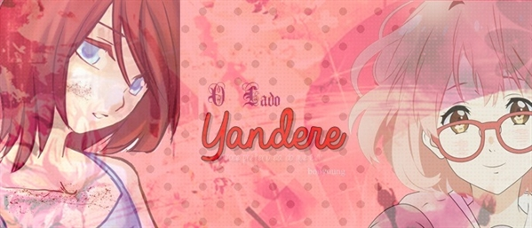 Fanfic / Fanfiction O Lado Yandere