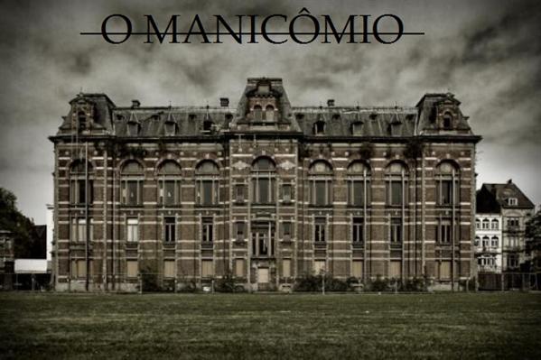 Fanfic / Fanfiction O Manicômio - Interativa