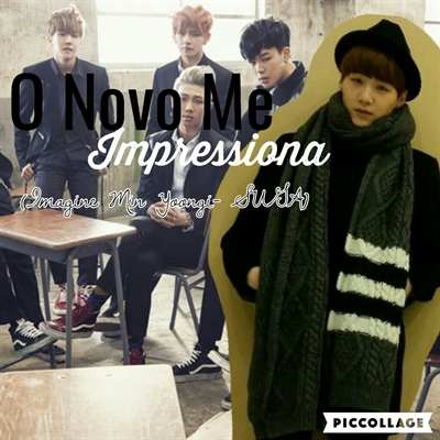 Fanfic / Fanfiction O Novo Me Impressiona (Imagine Min Yoongi- SUGA)