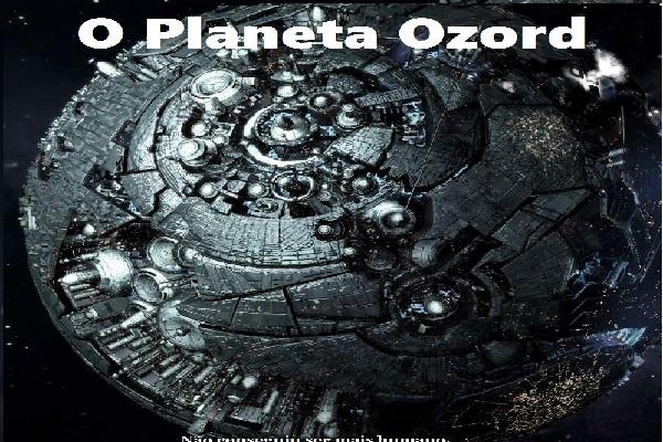 Fanfic / Fanfiction O Planeta Ozord