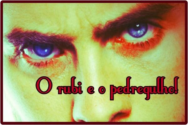 Fanfic / Fanfiction O rubi e o pedregulho!