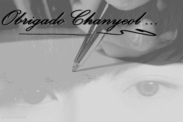 Fanfic / Fanfiction Obrigado Chanyeol...