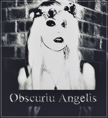 Fanfic / Fanfiction Obscurum Angelis