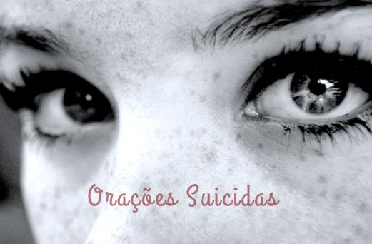 Fanfic / Fanfiction Orações Suicidas