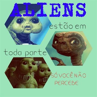 Fanfic / Fanfiction Os Aluens
