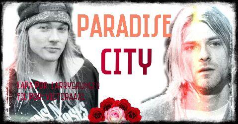 Fanfic / Fanfiction Paradise City