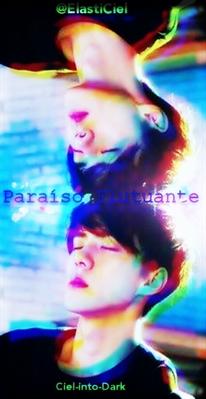 Fanfic / Fanfiction Paraíso Flutuante
