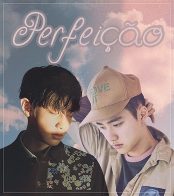 Fanfic / Fanfiction Perfeição
