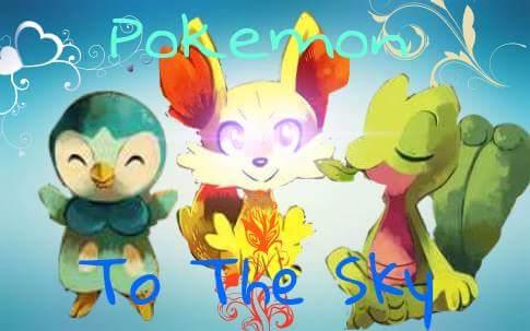 Fanfic / Fanfiction Pokemon-To the sky • Interativa