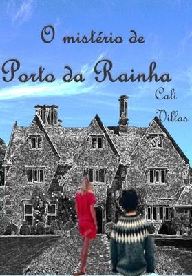 Fanfic / Fanfiction Porto da Rainha