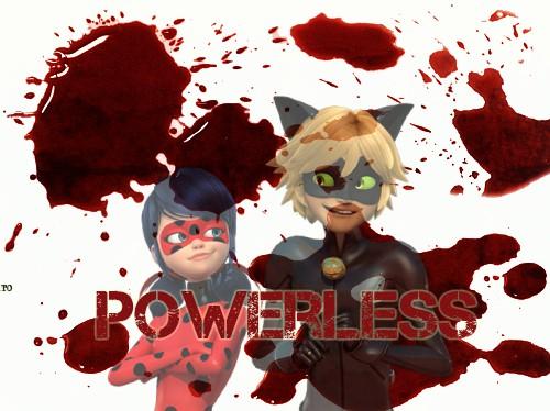 Fanfic / Fanfiction Powerless