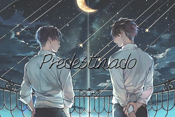 Fanfic / Fanfiction Predestinado