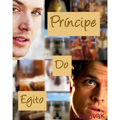 Fanfic / Fanfiction Príncipe do Egito