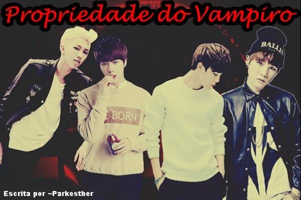 Fanfic / Fanfiction Propriedade do Vampiro