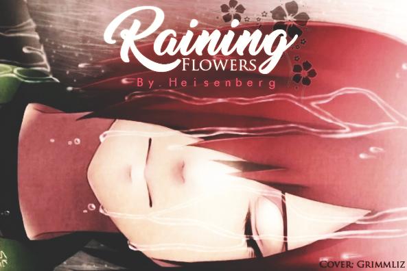 Fanfic / Fanfiction Raining Flowers