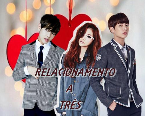 Fanfic / Fanfiction Relacionamento a três - BTS