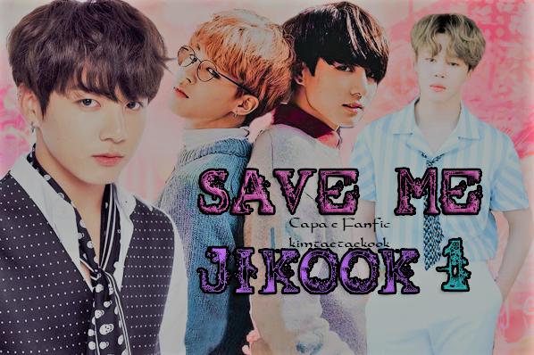 Fanfic / Fanfiction Save Me {Jikook}