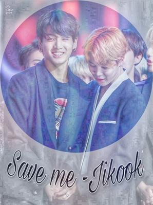 Fanfic / Fanfiction Save me -Jikook