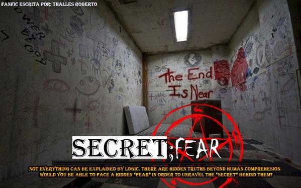 Fanfic / Fanfiction Secret;Fear