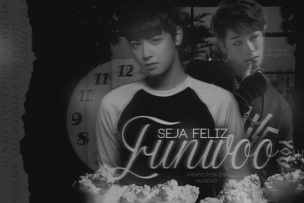Fanfic / Fanfiction Seja feliz, Eunwoo