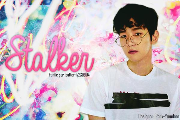 Fanfic / Fanfiction Stalker | Baekhyun
