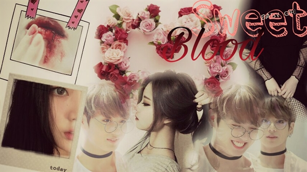 Fanfic / Fanfiction ~Sweet Blood~ (Imagine Jungkook)