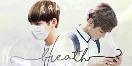 Fanfic / Fanfiction Take my breath | taekook