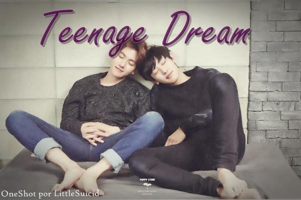 Fanfic / Fanfiction Teenage Dream